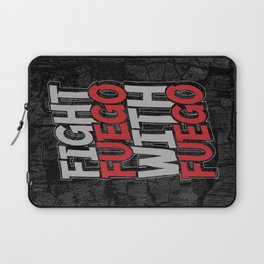 Fight Fuego With Fuego Laptop Sleeve