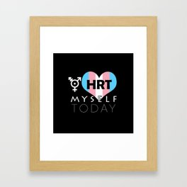 HRT Myself Today Framed Art Print