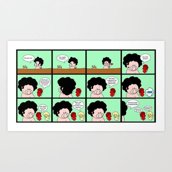 It's just a pie Art Print