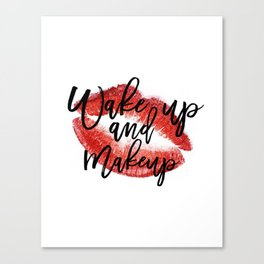 Wake up And Makeup Fashion quote Gift Idea Typographic Print Wall artwork Fashionista Mascara Print Canvas Print