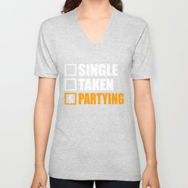 Partying Is My Girlfriend Unisex V-Neck