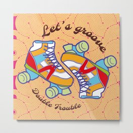 Let's Groove Roller Derby Orange Metal Print