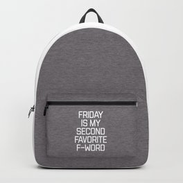 Favorite F-Word Funny Quote Backpack
