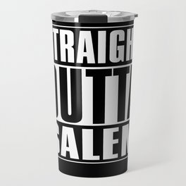 Straight Outta Salem Travel Mug