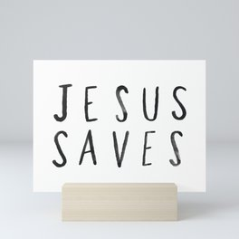 Jesus Saves Mini Art Print