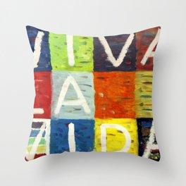 Viva la vida Throw Pillow