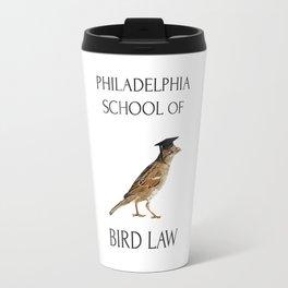 Philadelphia School of Bird Law Travel Mug