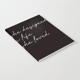 she designed a life she loved Notebook