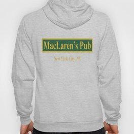 MacLaren's Pub, New York – How I Met Your Mother Hoody