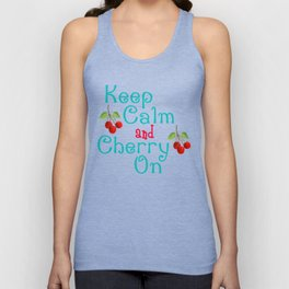 Keep Calm And Cherry On Unisex Tank Top