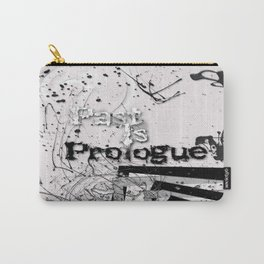 Past Is Prologue  Carry-All Pouch