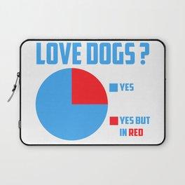 Love dogs? Laptop Sleeve