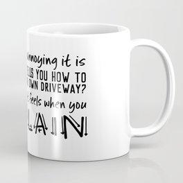 Cisplaining Coffee Mug