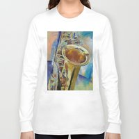 saxophone Long Sleeve T-shirts featuring Saxophone by Michael Creese