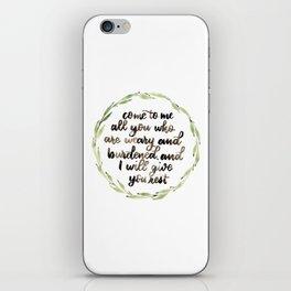 Matthew 11:28 Wreath iPhone Skin