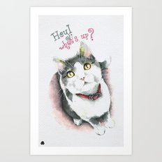 Hey! what's up? Art Print