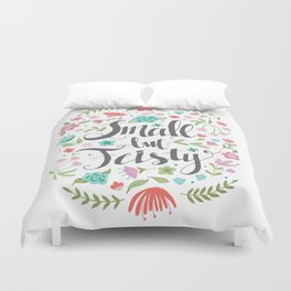 Small but Feisty with Flowers Duvet Cover