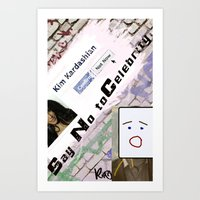 kim kardashian Art Prints featuring Say No to Celebrity - Kim Kardashian by artistically challenged