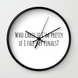 If I Fail Wall Clock