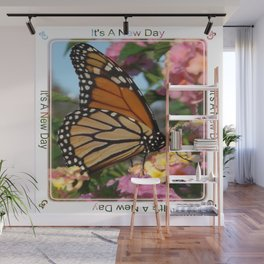 It's A New Day! Wall Mural