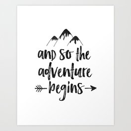 And So The Adventure Begins Sign,Adventure Awaits,Adventure Nursery,Kids Room Decor,Quote Posters,Pr Art Print