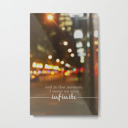 perks of being a wallflower - we were infinite Metal Print
