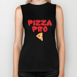 Pizza Pro Junk Food Lover Professional Foodie T-Shirt Biker Tank