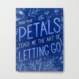 May the Petals Metal Print