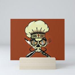 Cook or die!Chef's skull Mini Art Print