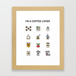 i'm a coffee lover Framed Art Print