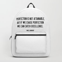 We can catch excellence #quotes #minimalism Backpack