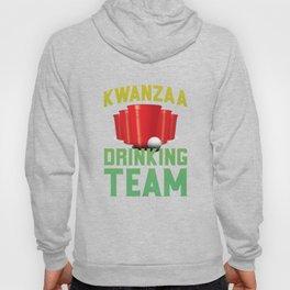 Kwanzaa Drinking Team African American Black Holiday Hoody