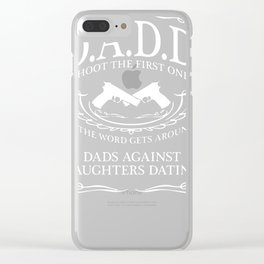 Dads Against Daughter Clear iPhone Case