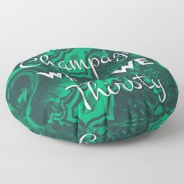 Sip Champagne Malachite Floor Pillow