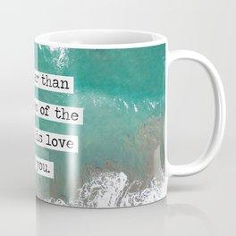 Mightier Than the Waves of the Sea Coffee Mug