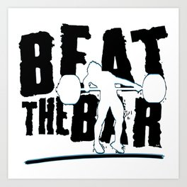 Beat The Bar Art Print