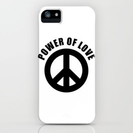 Power of Love, Black Peace Sign Black Text, Social Justice Warrior, Super Sharp PNG iPhone Case