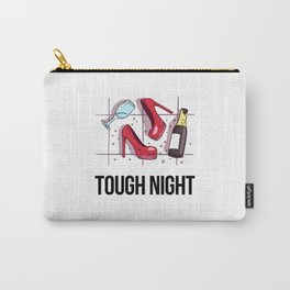 Tough Night Shirt For Pajama Pants Women Carry-All Pouch