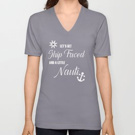 """Cruise Vacation Design For Ocean Drinking """"Let's Get Ship Faced"""" / Naughty Maritime Bachelor Party Unisex V-Neck"""