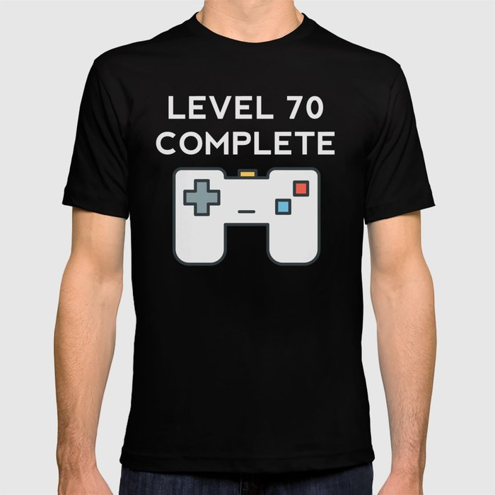 Level 70 Complete 70th Birthday T Shirt By Awesomeart