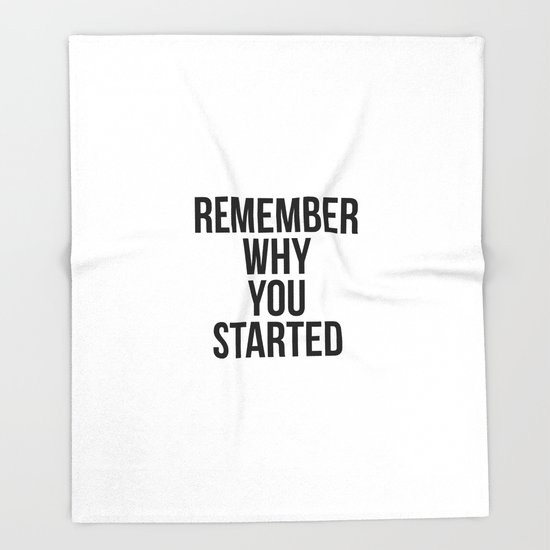 Remember why you started by bainermarket