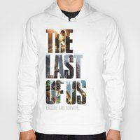 last of us Hoodies featuring The Last of Us by fardeen