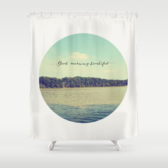 Good Morning Beautiful Nature Photograph Shower Curtain By