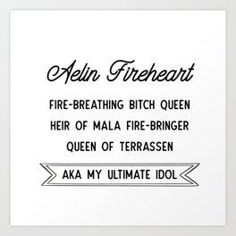 Aelin Fireheart | Fire-breathing bitch queen Art Print
