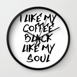 Black like my soul Wall Clock