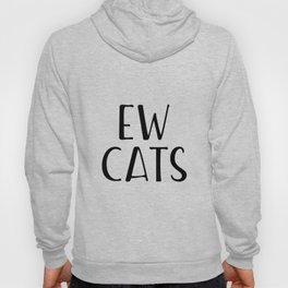 Ew Cats Hoody