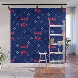 Feminist Killjoy Pink and Blue Polkadot Print Wall Mural