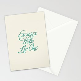 Excuses Help No One Stationery Cards