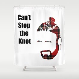 Can't Stop the Knot Shower Curtain