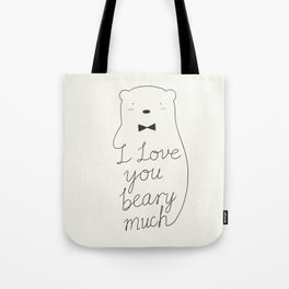 I love your beary much Tote Bag